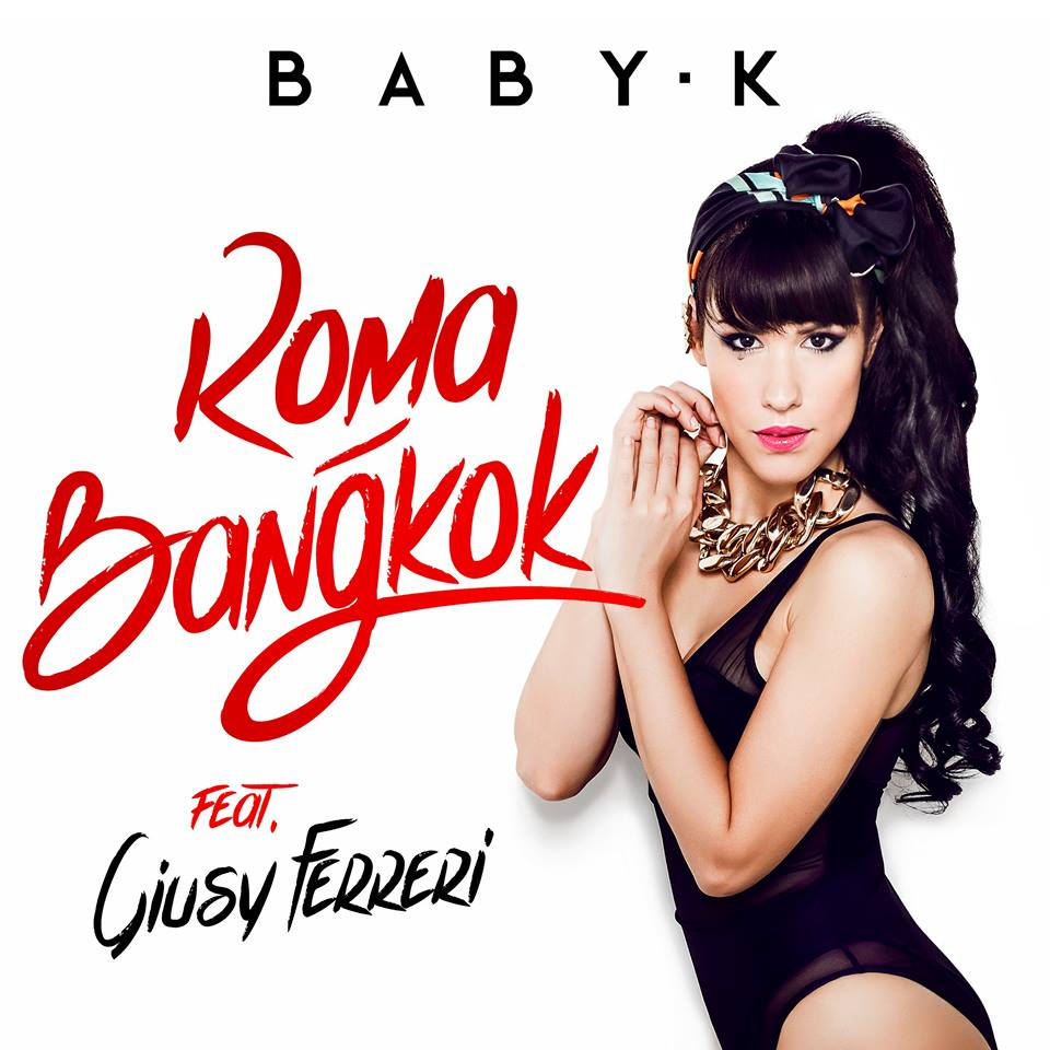 roma-bankok-di-baby-k-feat-giusy-ferreri-oltre-100-milioni-di-visualizzazionia-q3wf6 (1)
