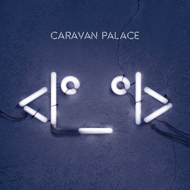 Caravan-Palace-album-cover-high-jpg
