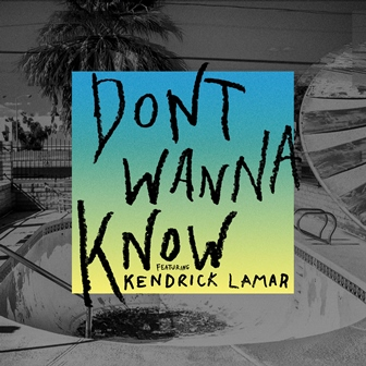 maroon-5-dont-wanna-know-ft-kendrick-lamar-single-cover_m