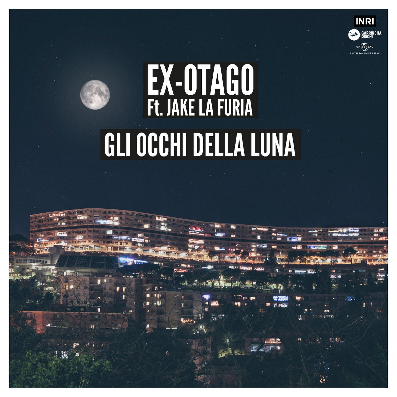 gli-occhi-della-luna-feat-jake-la-furia-single-by-ex-otago