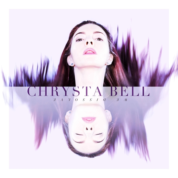 Chrysta-Bell-Cover-We-Dissolve-3