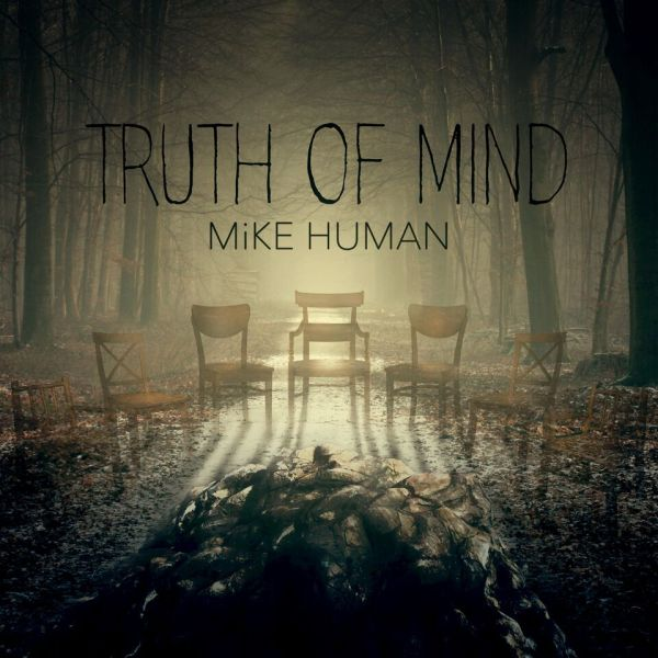 Cover Truth Of Mind Ep - Mike Human (1)